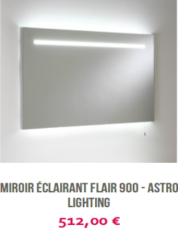 Miroir éclairant Flair 900 Astro Lighting laboutiqueduluminaire.fr