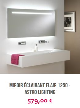 Miroir éclairant Flair 1250 Astro Lighting laboutiqueduluminaire.fr